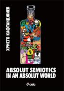 ABSOLUT SEMIOTICS IN ABSOLUT WORLD