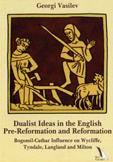 Dualist Ideas in the English Pre-Reformation and Reformation