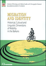 Migration and Identity : Historical, Cultural and Linguistic Dimensions of Mobility in the Balkans