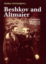 Beshkov and Altmaier. Fragments of a Friendship 1934-1955
