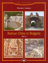 Roman Cities of Bulgaria Part II