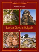 Roman Cities of Bulgaria Part I
